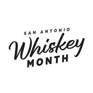 San Antonio Whiskey Month